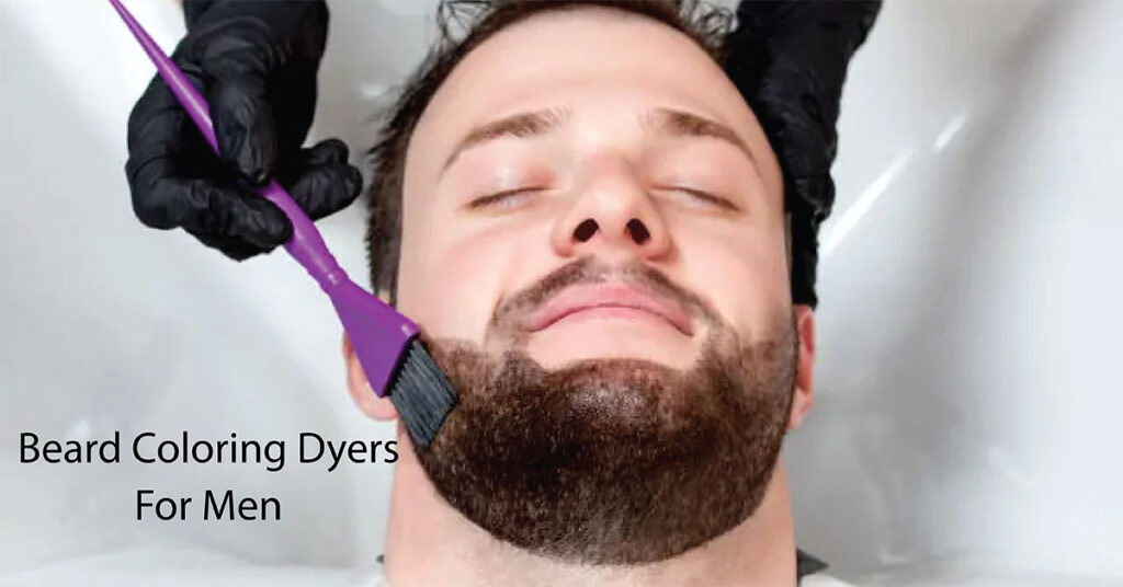 Beard Coloring Dyers for men